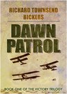 Dawn Patrol (The Victory Trilogy)