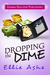 Dropping the Dime (Miranda Vaughn Mysteries #2)