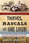 Thieves, Rascals and Sore Losers by Marilyn June Coffey