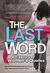 The Last Word: A Treasury of Women's Quotes