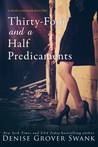 Thirty-Four and a Half Predicaments (Rose Gardner, #7)