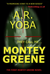 They Call Me...Montey Greene (Identity Crisis Trilogy, Book #1)