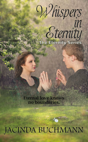 Whispers in Eternity by Jacinda Buchmann