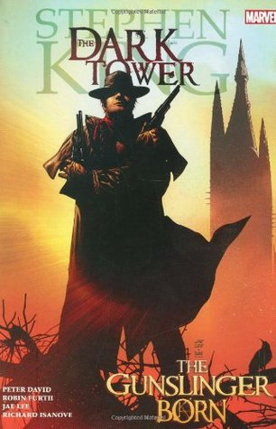 The Dark Tower, Volume 1: The Gunslinger Born