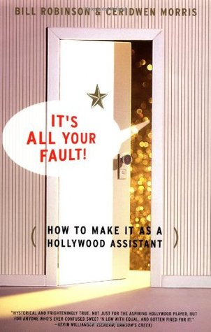 Its All Your Fault by Bill Robinson