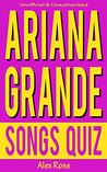 """Ariana Grande Songs Quiz: Songs from Ariana Grande albums """"Yours Truly"""" & """"My Everything"""" Included!"""