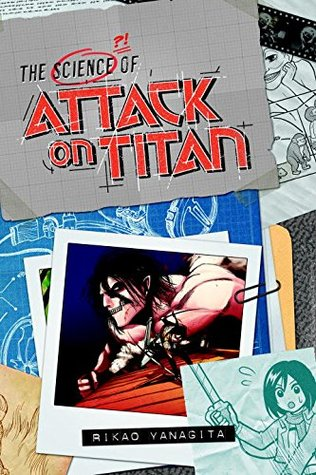 The Science of Attack on Titan