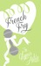 French Fry by Glynis Astie