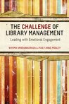 The Challenge of Library Management: Leading with Emotional Engagement