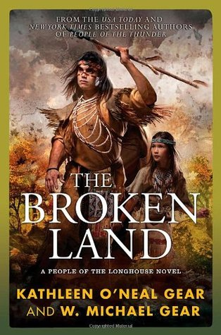 The Broken Land by W. Michael Gear