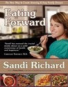 Eating Forward: The New Way to Create Amazing & Easy Family Dinners