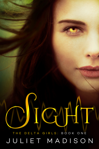 Sight (The Delta Girls, #1)