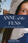 Anne of the Fens (The Bradstreet Chronicles)