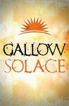Gallow: Solace