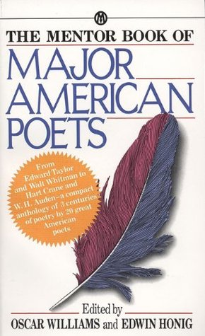 The Mentor Book of Major American Poets by Oscar Williams