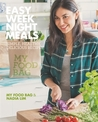 Easy Weeknight Meals: Simple Healthy, Delicious Recipes