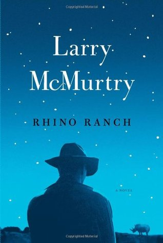 Rhino Ranch by Larry McMurtry