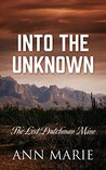 Into the Unknown: The Lost Dutchman Mine