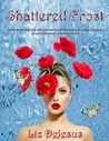 Shattered Frost  (Frost Series #3)