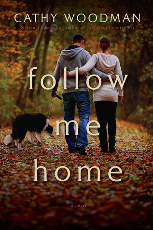 follow me home a novel by cathy woodman reviews discussion bookclubs lists. Black Bedroom Furniture Sets. Home Design Ideas