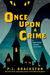 Once Upon a Crime (A Brothers Grimm Mystery, #2)