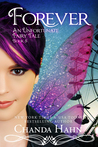 Forever (An Unfortunate Fairy Tale, #5)