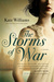 The Storms of War: A Novel
