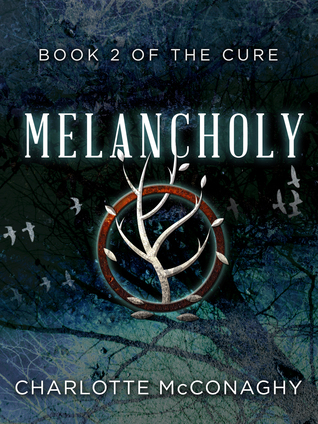 Melancholy: Omnibus Edition (The Cure, #2)