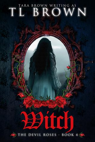 Witch (The Devil's Roses, #4)