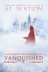 Vanquished (The Blood Trail Chronicles, #2)