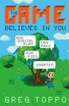 The Game Believes in You: How Digital Play Can Make Our Kids Smarter