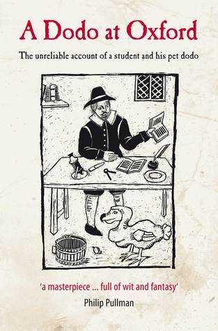 A Dodo at Oxford: The unreliable account of a student and his pet dodo