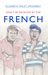 Don't Be Deceived by the French by Ellie Malet Spradbery
