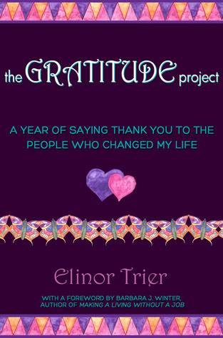 The Gratitude Project by Elinor Trier