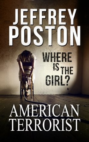 American Terrorist: Where is the Girl?