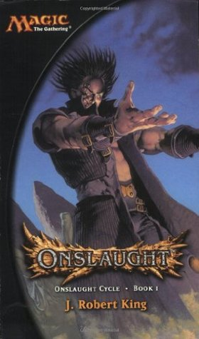 Onslaught (Magic: The Gathering: Onslaught Cycle, #1)