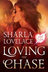 Loving the Chase (Heart of the Storm, #1)