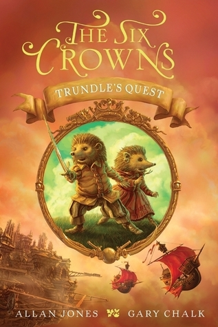Trundle's Quest (The Six Crowns #1)