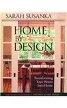 Home by Design: Transforming Your House Into Home