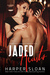 Jaded Hearts (Loaded Replay, #1)