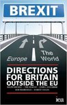 Brexit - Directions for Britain outside the EU