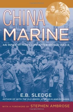 China Marine by Eugene B. Sledge