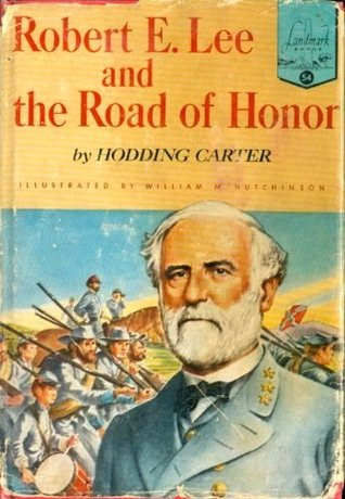 Robert E. Lee and the Road of Honor