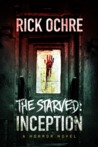 The Starved: Inception
