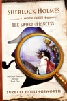 Sherlock Holmes and the Case of the Sword Princess (The Great Detective in Love #1)