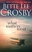 What Matters Most, Memory House Collection by Bette Lee Crosby