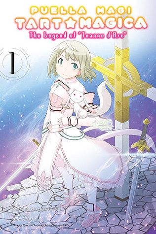 Puella Magi Tart Magica, Vol. 1: The Legend of Jeanne d'Arc