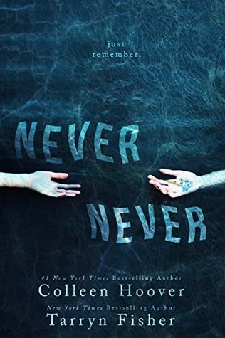 Never Never Colleen Hoover Tarryn Fisher Book Cover