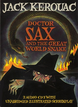 Doctor Sax and the Great World Snake by Jack Kerouac