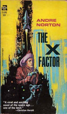 The X Factor by Andre Norton